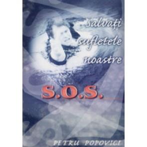 S.O.S. Salvati sufletele noastre