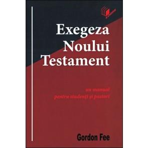 Exegeza Noului Testament. Un manual pentru studenti si pastori