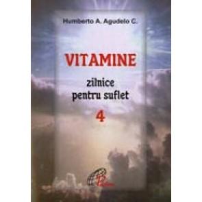 Vitamine zilnice pentru suflet. 4