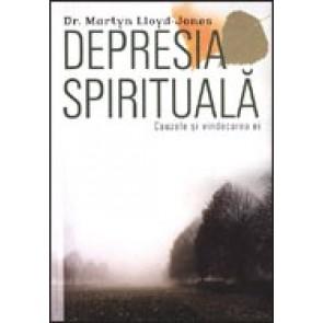 Depresia spirituala. Cauzele si vindecarea ei