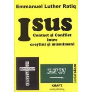 Isus - contact si conflict intre crestini si musulmani