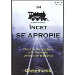 Un tren (expresul Imparatiei) incet se apropie. Planul de rascumparare al lui Dumnezeu pentru Israel si Biserica