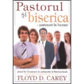 Pastorul si biserica - parteneri in lucrarea. Planul lui Dumnezeu de parteneriat in biserica locala
