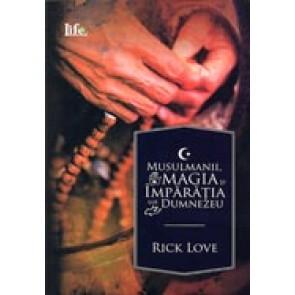 Musulmanii, magia si Imparatia lui Dumnezeu. Plantarea de biserici in randul musulmanilor traditionali