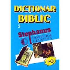 Dictionar biblic. Vol. 2. (I-O)