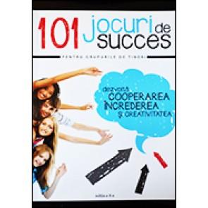 101 jocuri de succes pentru grupurile de tineri. Editia a II-a