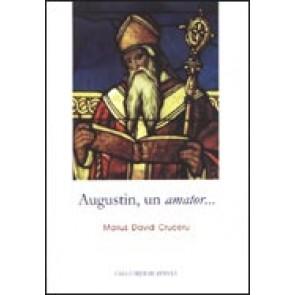 Augustin, un amator...