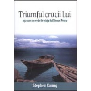 Triumful crucii Lui asa cum se vede in viata lui Simon Petru