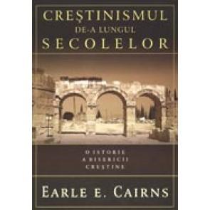 Crestinismul de-a lungul secolelor. O istorie a Bisericii crestine