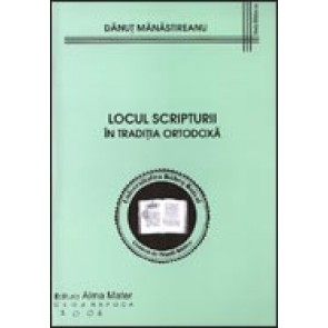 Locul Scripturii in traditia ortodoxa