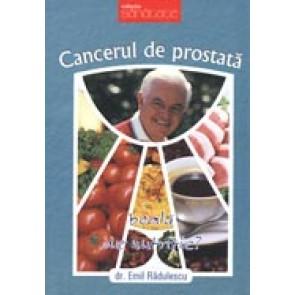 Cancerul de prostata - boala de nutritie?