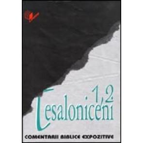Comentarii biblice expozitive. 1, 2 Tesaloniceni