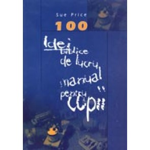 100 de idei biblice de lucru manual pentru copii