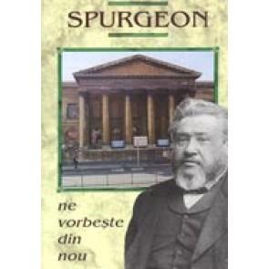 Spurgeon ne vorbeste din nou