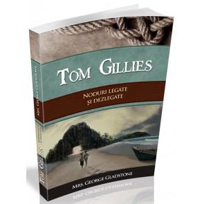 Tom Gillies. Noduri legate si dezlegate