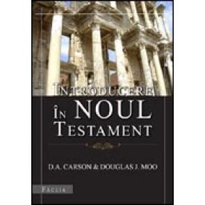 Introducere in Noul Testament. Editia a doua