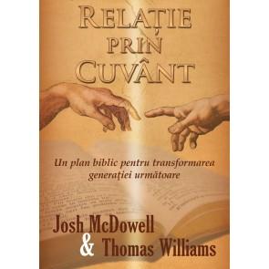 Relatie prin Cuvant. Un plan biblic pentru transformarea generatiei urmatoare