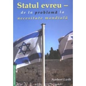 Statul evreu - de la problema la necesitate mondiala