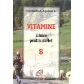 Vitamine zilnice pentru suflet. 8
