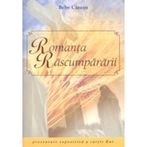 Romanta rascumpararii. Expunere omiletica a cartii Rut