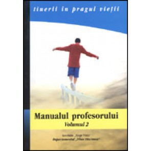 Tineri in pragul vietii. Manualul profesorului. Vol. 2 - Tratarea situatiilor-limita
