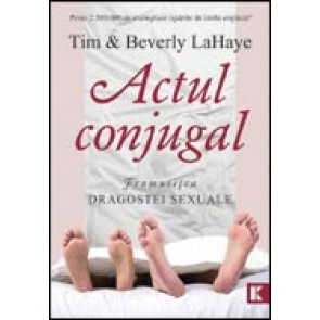 Actul conjugal. Frumusetea dragostei sexuale