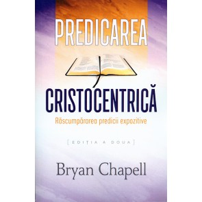 Predicarea cristocentrica. Rascumpararea predicii expozitive