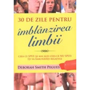30 de zile pentru imblanzirea limbii