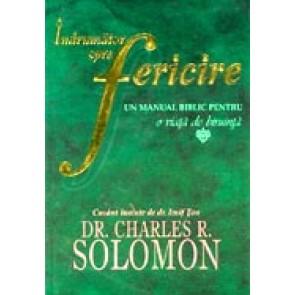 Indrumator spre fericire. Un manual biblic pentru o viata de biruinta