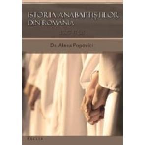 Istoria anabaptistilor din Romania. 1527-1768