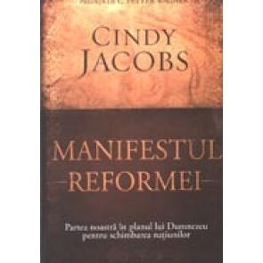 Manifestul Reformei. Partea noastra in planul lui Dumnezeu pentru schimbarea natiunilor