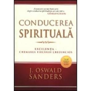Conducerea spirituala. Excelenta - chemarea fiecarui credincios