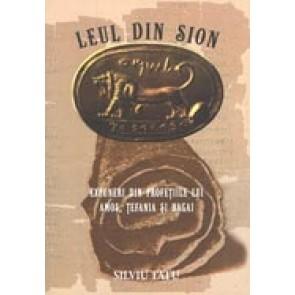 Leul din Sion. Expuneri din profetiile lui Amos, Tefania si Hagai