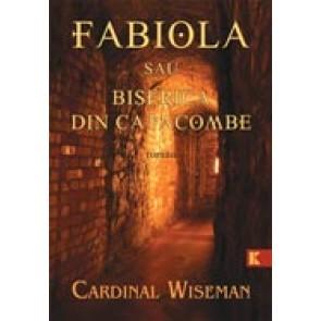 FABIOLA sau Biserica din catacombe