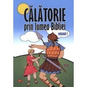 Calatori prin lumea Bibliei. Vol. 1
