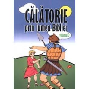 Calatori prin lumea Bibliei. Vol. 2