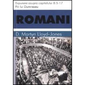 Romani. Expunere asupra capitolului 8:5-17. Fiii lui Dumnezeu
