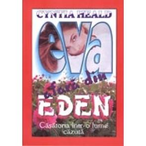 Eva afara din Eden. Casatoria intr-o lume cazuta