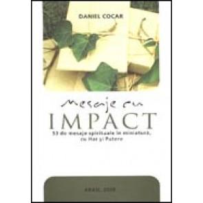 Mesaje cu impact. 53 de mesaje spirituale in miniatura, cu Har si Putere