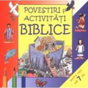 Povestiri si activitati biblice. Pentru copii sub 7 ani