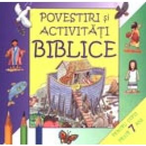 Povestiri si activitati biblice. Pentru copii peste 7 ani