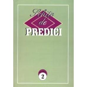 Schite de predici. Vol. 2