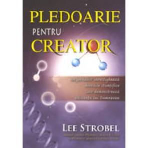 Pledoarie pentru Creator. Un jurnalist investigheaza dovezile stiintifice care demontreaza existenta lui Dumnezeu