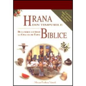 Hrana din timpurile biblice. De la marul lui Adam la Cina Cea de Taina