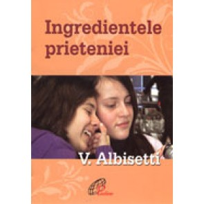 Ingredientele prieteniei