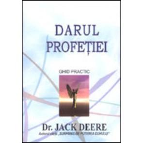 Darul profetiei. Ghid practic