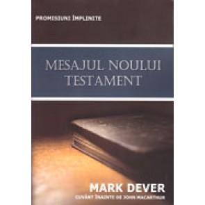 Mesajul Noului Testament. Promisiuni implinite