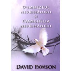 Dumnezeul neprihanirii si Evanghelia neprihanirii