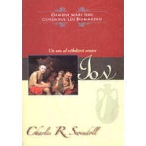 """Iov. Un om al rabdarii eroice. Colectia """"Oameni mari din Cuvantul lui Dumnezeu"""""""