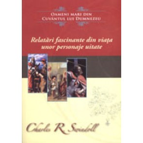 "Relatari fascinante din viata unor personaje uitate. Colectia ""Oameni mari din Cuvantul lui Dumnezeu"""